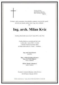 Opustil nás Ing. arch. Milan Kvíz